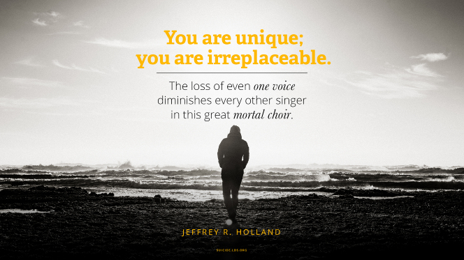 """A silhouette of a woman walking on a beach, with a quote from Elder Jeffrey R. Holland: """"You are unique; you are irreplaceable. The loss of even one voice diminishes every other singer in this great mortal choir."""""""