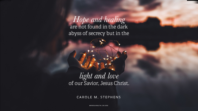 """Hands holding a wire with lights by a lake, with a quote from Sister Carole M. Stephens: """"Hope and healing are not found in the dark abyss of secrecy but in the light and love of our Savior, Jesus Christ."""""""