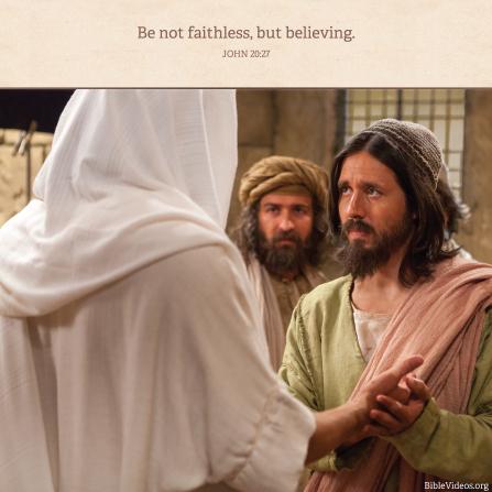 John 20:27, We must be believing