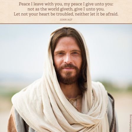 John 14:27, Jesus Christ brings peace in ways the world cannot