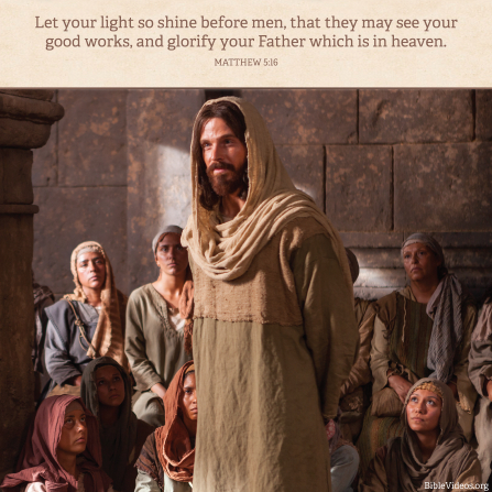 Matthew 5:16, We should let our light shine to bring glory to God