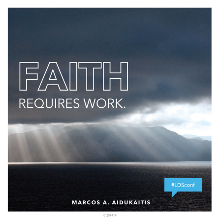 "An image of light streaming through clouds, combined with a quote by Elder Marcos A. Aidukaitis: ""Faith requires work."""