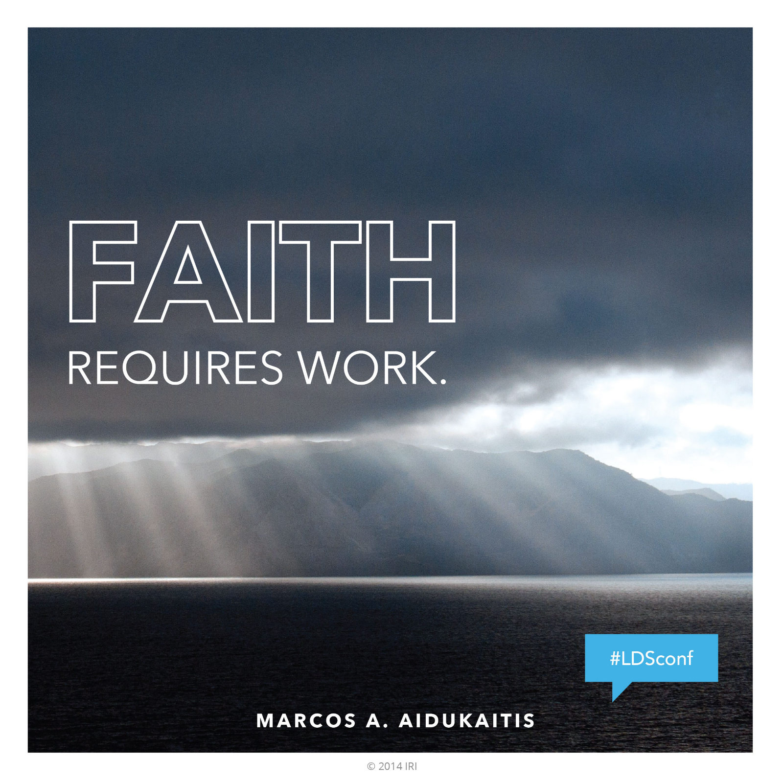 Lds Quotes On Faith Faith Requires Work