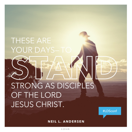 "A silhouette of a man walking along a coastline, with a text overlay quoting Elder Neil L. Andersen: ""These are your days—to stand strong."""
