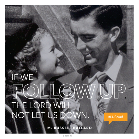 "A black-and-white image of Elder M. Russell Ballard and his wife on their wedding day, combined with a quote by Elder Ballard: ""The Lord will not let us down."""