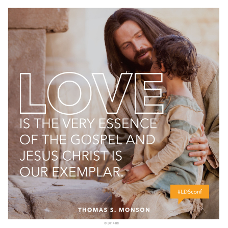 "An image of Christ sitting with a young child, combined with a quote by President Thomas S. Monson: ""Love is the very essence of the gospel."""