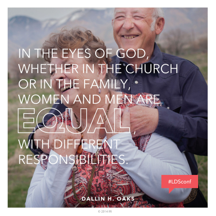 "An image of a couple laughing together, paired with a quote by Elder Dallin H. Oaks: ""In the eyes of God, … women and men are equal, with different responsibilities."""