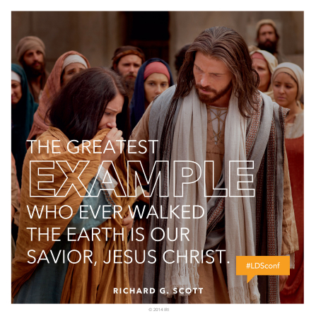 "An image of Christ comforting a woman, paired with a quote by Elder Richard G. Scott: ""The greatest example … is our Savior."""