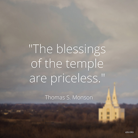 "An image of the Brigham City Utah Temple, coupled with a quote by President Thomas S. Monson: ""The blessings of the temple are priceless."""