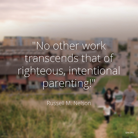 "An image of a family walking outside, paired with a quote by President Russell M. Nelson: ""No other work transcends … righteous, intentional parenting."""