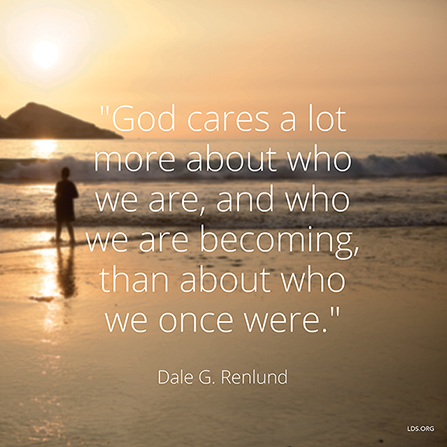 "An image of a person walking along the beach, paired with a quote by Elder Dale G. Renlund: ""God cares … more about who we are … than about who we … were."""