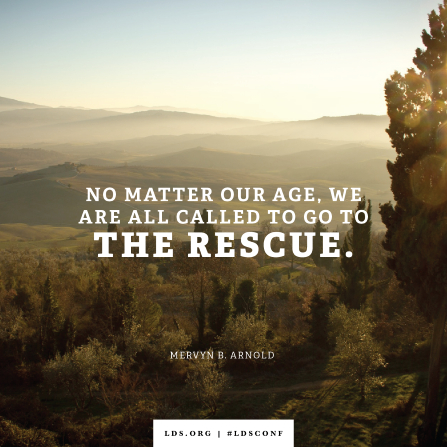"An image of a mountain scene combined with a quote by Elder Arnold: ""We are all called to go to the rescue."""