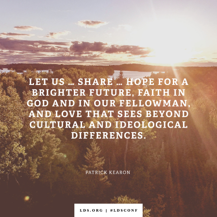 "An image of a landscape with trees combined with a quote by Elder Kearon: ""Let us … share … hope for a brighter future."""
