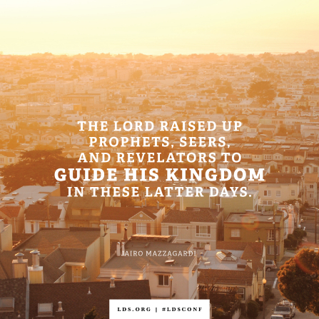 """An image of a group of houses combined with a quote by Elder Mazzagardi: """"The Lord raised up prophets … to guide His kingdom."""""""