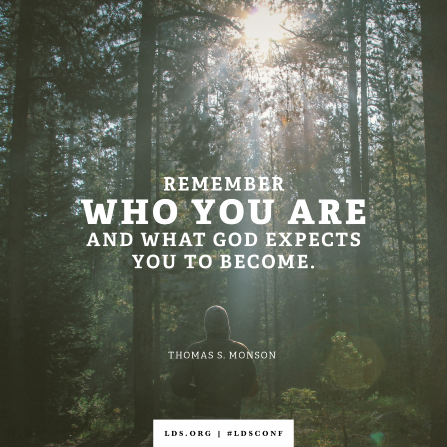 "An image of a person walking in a grove of trees combined with a quote by President Monson: ""Remember who you are."""