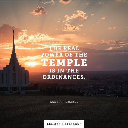 "A photograph of a temple combined with a quote by Elder Richards: ""The real power of the temple is in the ordinances."""