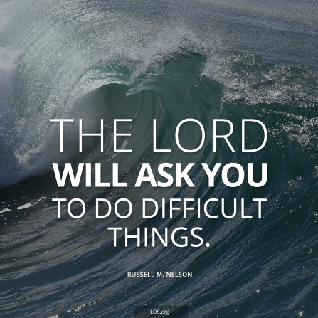 "An image of a wave, with the words ""The Lord will ask you to do difficult things."""