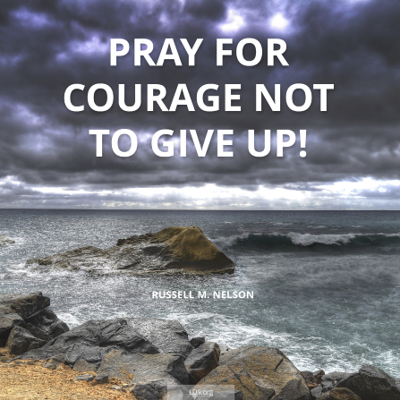 "An image of the ocean, with the words ""Pray for courage not to give up!"""
