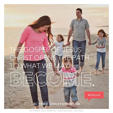 "An image of a family on the beach, coupled with a quote by Elder D. Todd Christofferson: ""The gospel … opens the path to what we may become."""