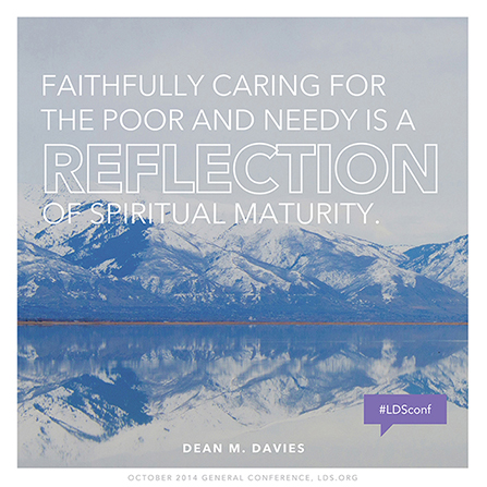 "An image of a mountain reflected in a lake, combined with a quote by Bishop Dean M. Davies: ""Caring for the poor … is a reflection of spiritual maturity."""