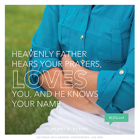 "An image of a young woman's arms folded to pray, combined with a quote by President Henry B. Eyring: ""Heavenly Father hears your prayers."""