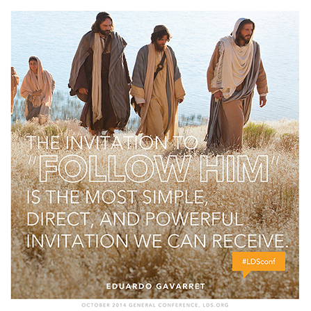 """An image of Christ walking up a hill, paired with a quote by Elder Eduardo Gavarret: """"The invitation to 'follow Him' is the most … direct … invitation."""""""