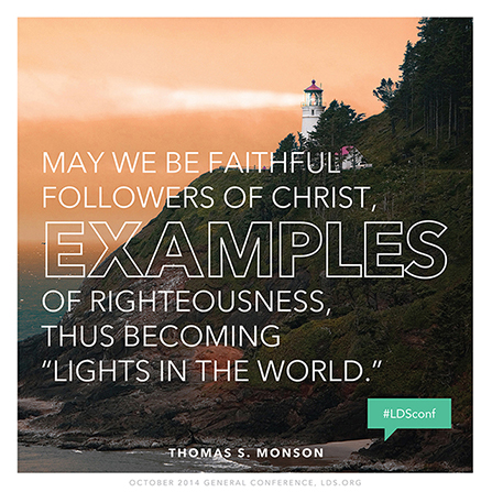 "An image of a lighthouse above the ocean, combined with a quote by President Thomas S. Monson: ""May we be faithful followers of Christ."""