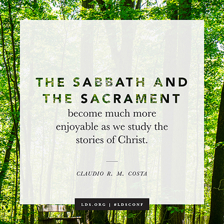 "An image of a grove of trees with a quote from Elder Claudio R. M. Costa: ""The Sabbath and the Sacrament."""
