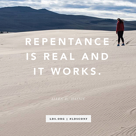 """A photograph of a girl standing on a sand dune, paired with a quote from Elder Allen D. Haynie: """"Repentance is real and it works."""""""