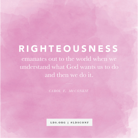 "A light pink watercolor background with a quote from Sister Carol F. McConkie: ""Righteousness emanates out to the world."""