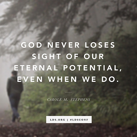"A photograph of a man walking near trees, paired with a quote from Carole M. Stephens: ""God never loses sight of our eternal potential."""