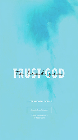 """A blue background coupled with a quote by Michelle Craig: """"Trust God to lead you."""""""