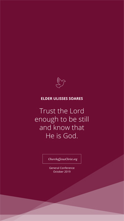 "A maroon graphic with a quote by Ulisses Soares: ""Trust the Lord."""