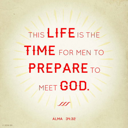 A light yellow background paired with the words from Alma 34:32 printed in red.