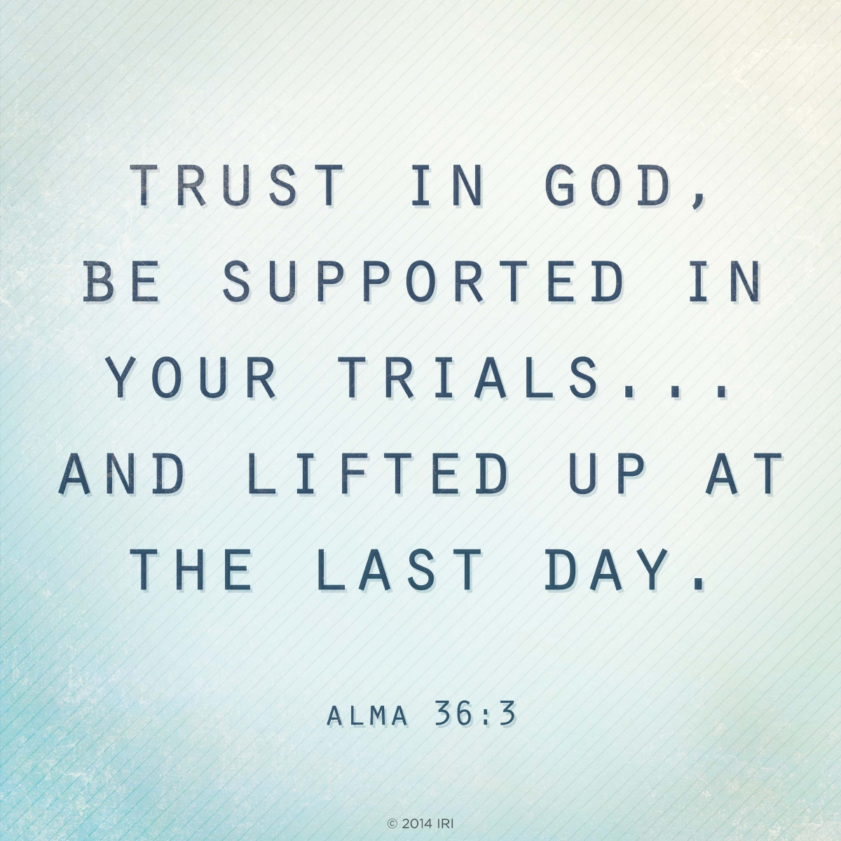 Inspirational Book Of Mormon Quotes: Trust In God
