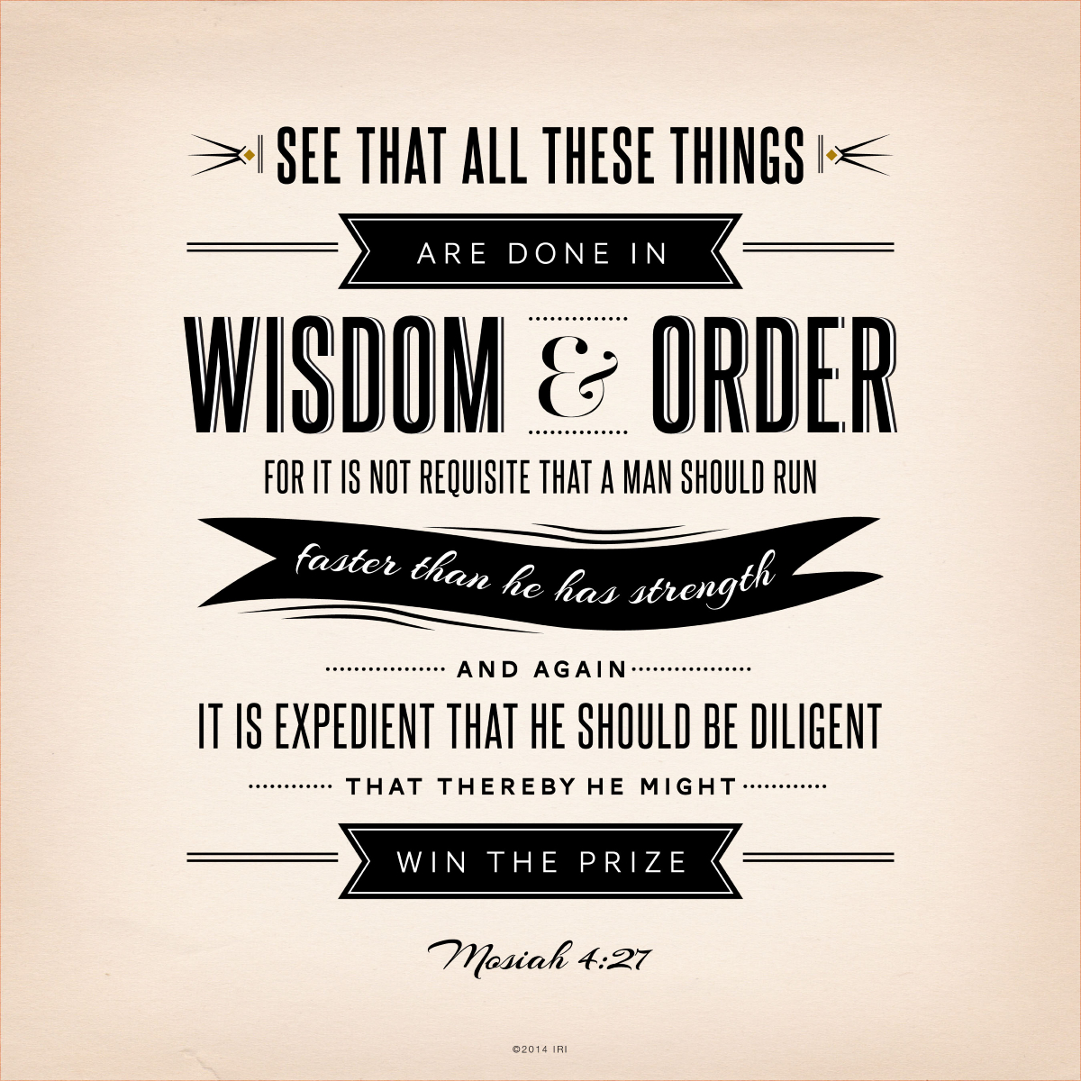 All Things Done In Wisdom And Order