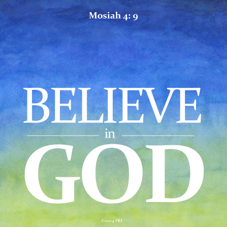 A colorful blue and green background paired with the words found in Mosiah 4:9.