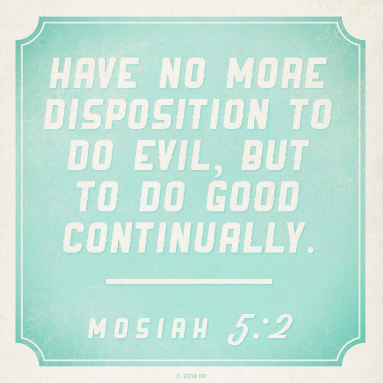Inspirational Book Of Mormon Quotes: Do Good Continually