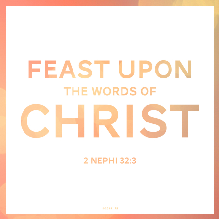 A white background with a peach border combined with the words of 2 Nephi 32:3.