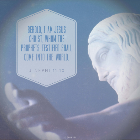 A photograph of the Christus statue, paired with the scripture 3 Nephi 11:10.