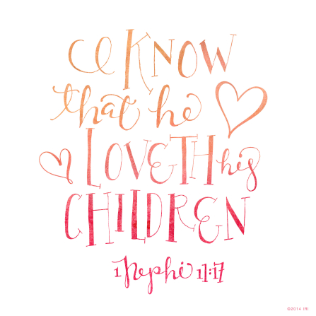 The words of 1 Nephi 11:17 printed in watercolors.