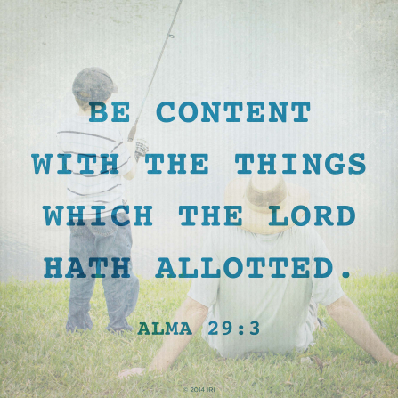 A photograph of a father and son fishing, combined with the words from Alma 29:3.