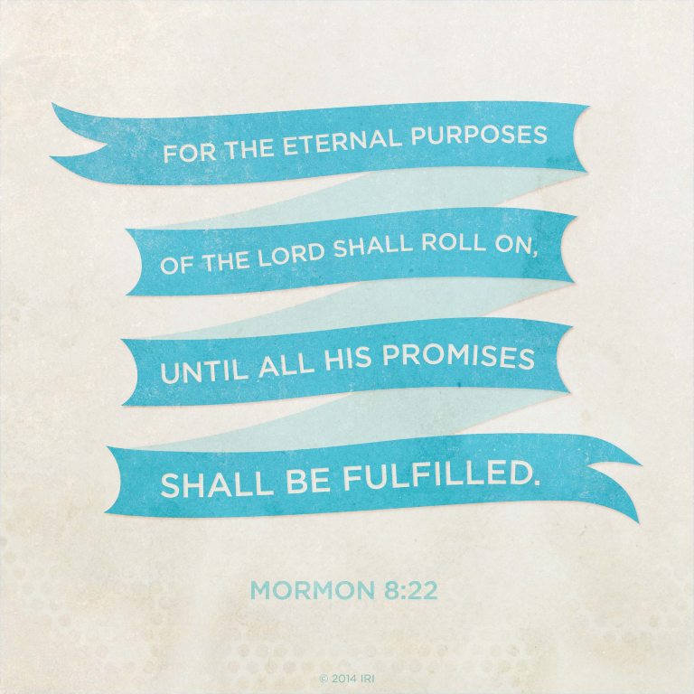 His Promises Shall Be Fulfilled Enchanting Book Of Mormon Quotes