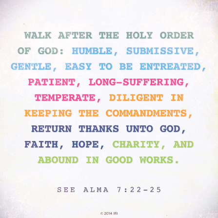 A white background with a paraphrase of Alma 7:22–25 printed in multiple colors over the top.