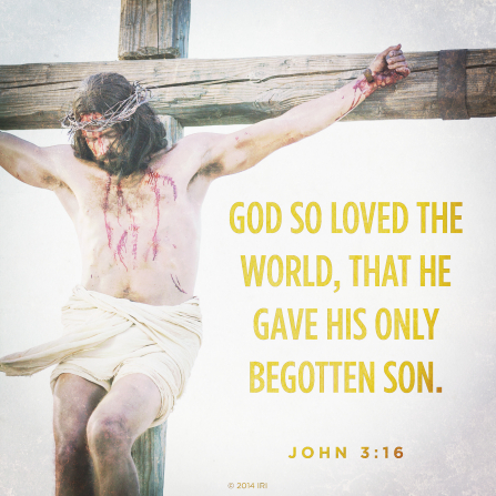 A photograph portraying Christ on the cross, combined with the scripture found in John 3:16.