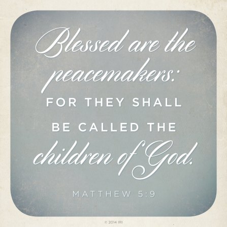 A neutral gray and off-white background with the words from Matthew 5:9 printed over the top.