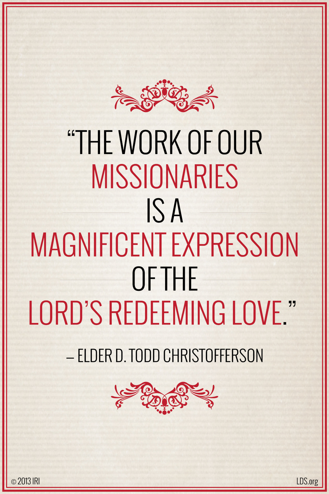 Inspiring Work Quotes The Work Of Our Missionaries