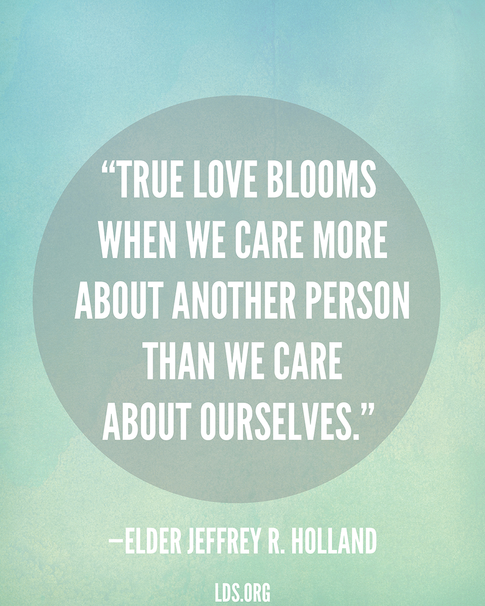 Mormon Quotes True Love Blooms