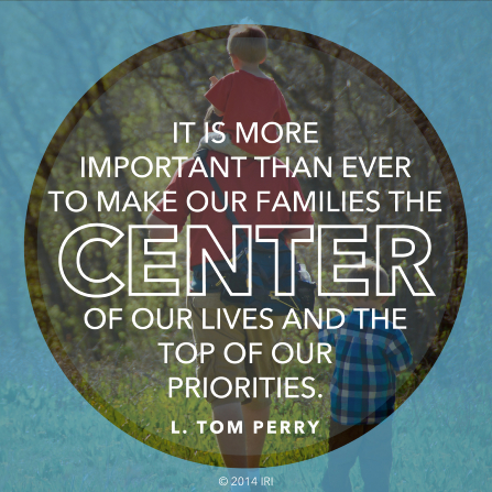 """An image of a father and his sons, combined with a quote by Elder L. Tom Perry: """"It is more important than ever to make our families the center of our lives."""""""