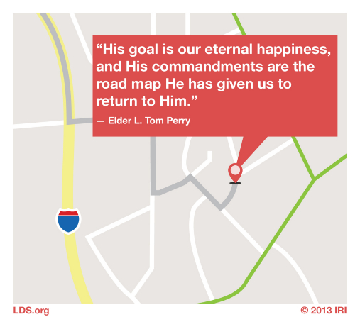 "An image of a digital map combined with a quote by Elder L. Tom Perry: ""His commandments are the road map He has given us to return to Him."""